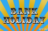 Bank Holiday | 你不知道的英国公共假日