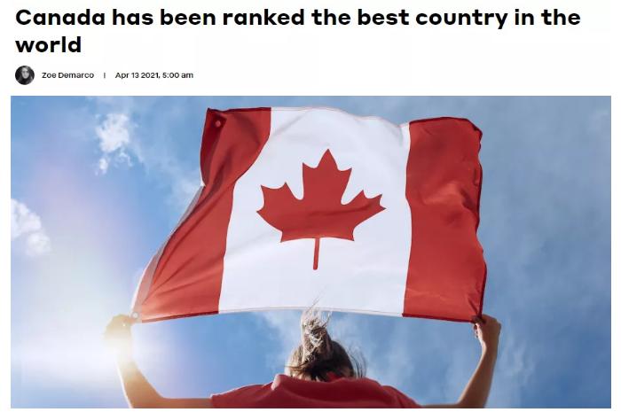 "U.S.News 2021全球最佳国家排名来了,加拿大终于""修成正果""问鼎第一!"